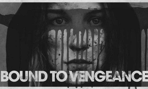 Bound to Vengeance (4/5)