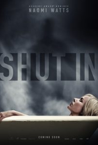 Shut In 2016 poster - Naomi Watts