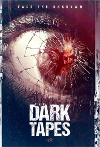 The Dark Tapes poster - horror anthology - found footage