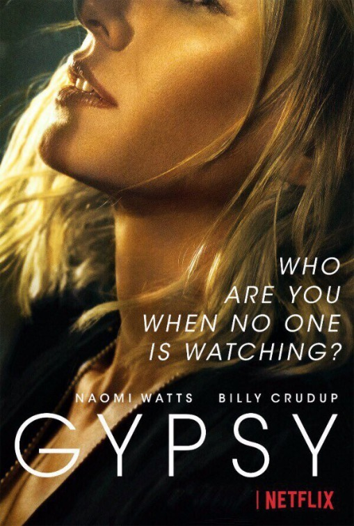 Gypsy 2017 poster - thriller series on Netflix starring Naomi Watts