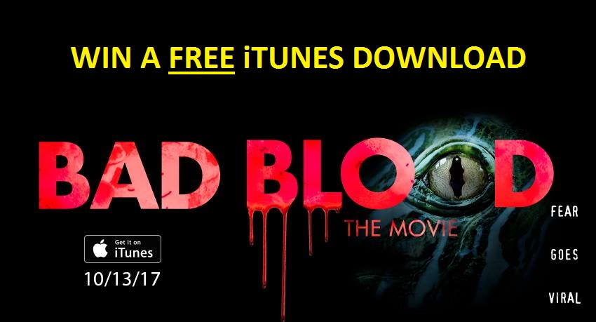 Win a BAD BLOOD: THE MOVIE iTunes download | Heaven of Horror