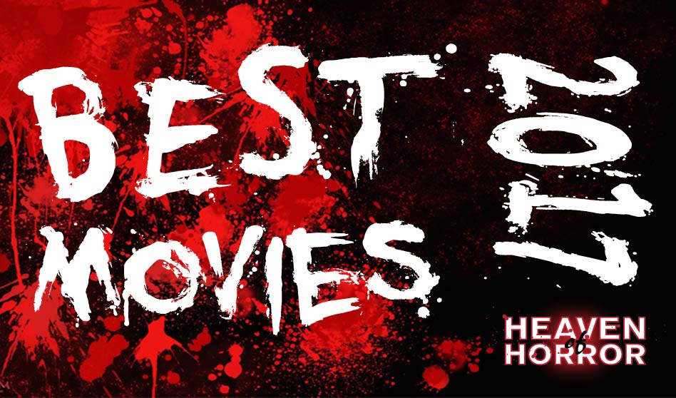 Best Horror, Thriller & Sci-Fi Movies of 2017 | Heaven of Horror