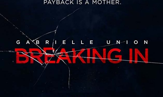 Home Invasion Thriller 'Breaking In' gets first trailer