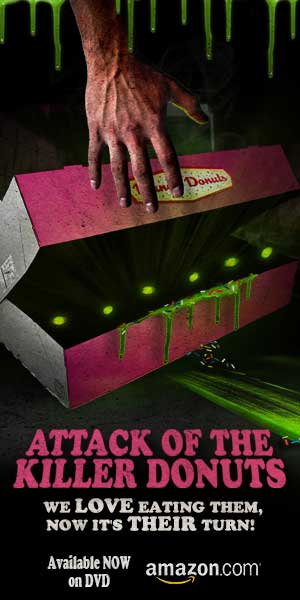 ATTACK OF THE KILLER DONUTS DVD