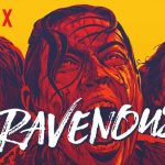 The Ravenous – Les affamés (3/5)