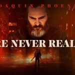 You Were Never Really Here (5/5)