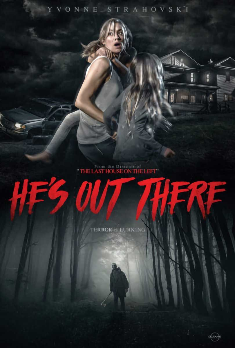 He's Out There directed by Dennis Iliadis