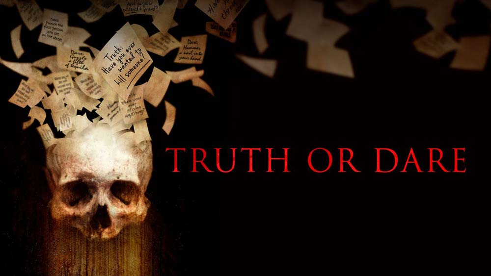 Truth or Dare (2017) – Review | SyFy Horror on Netflix | Heaven of