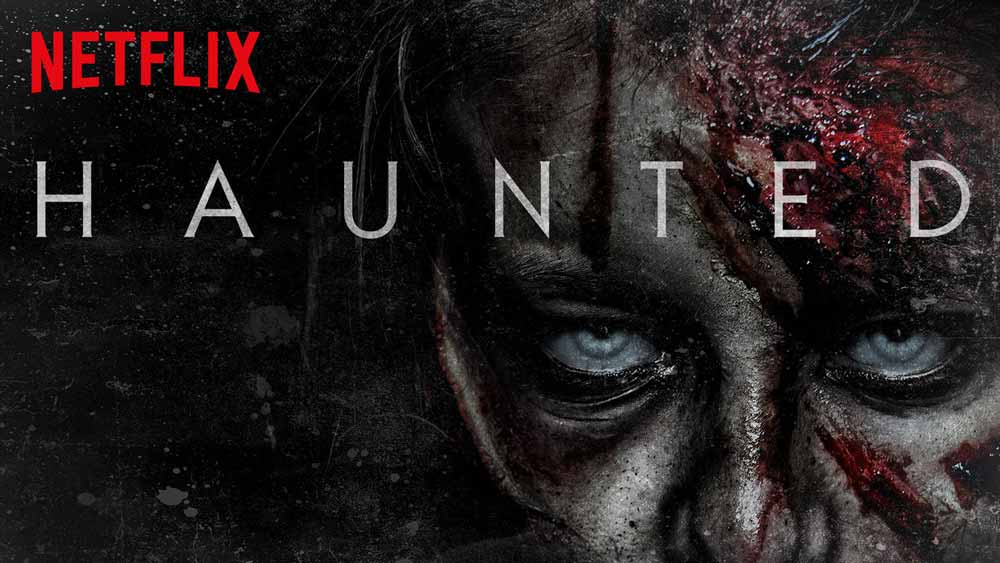 Haunted – Season 1 on Netflix (3/5)