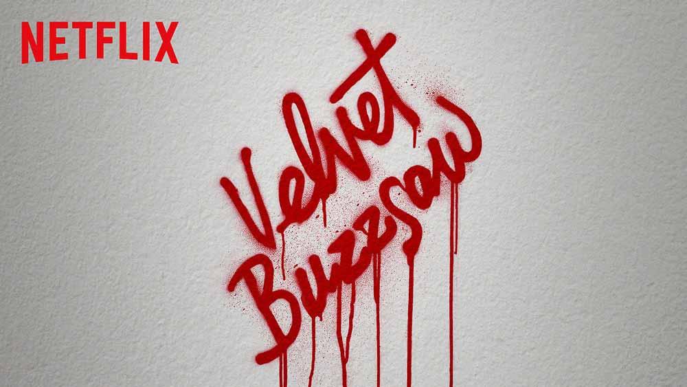 Velvet Buzzsaw (3/5)