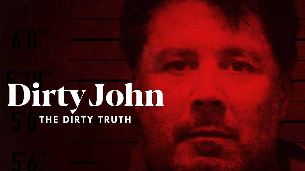 Dirty John: The Dirty Truth (4/5)