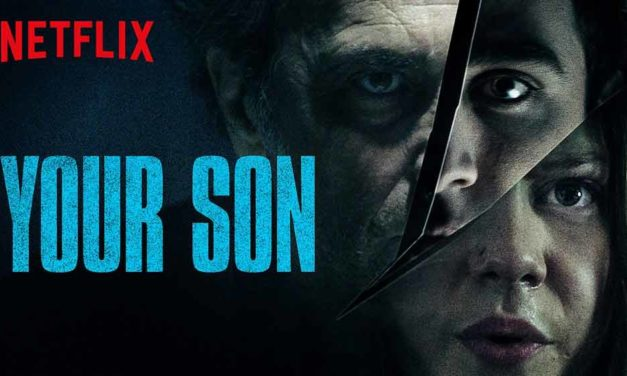 Your Son (3/5) – Netflix Movie Review