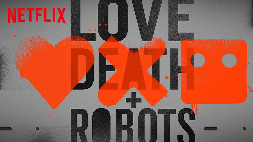 Love, Death & Robots (4/5) – Netflix Series Review