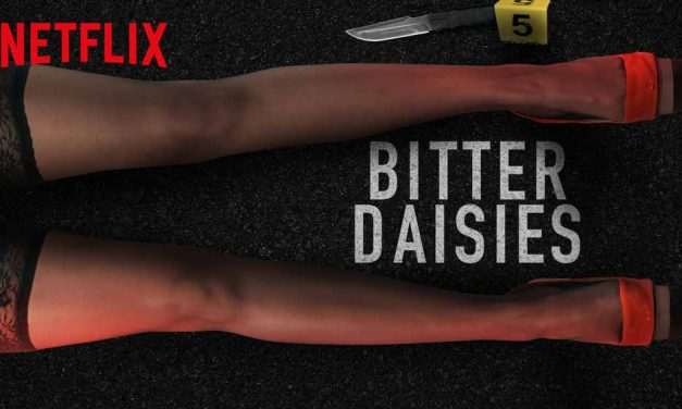 Bitter Daisies: Mini-Series [Netflix]