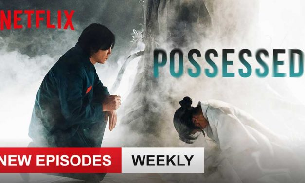 Possessed: Season 1 – Netflix Series Review