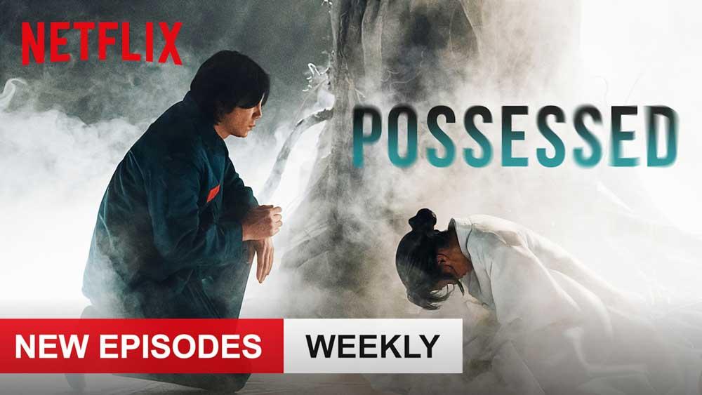 Possessed: Season 1 [Netflix]