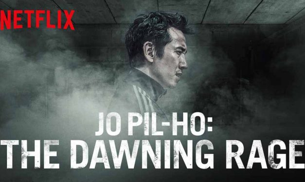 Jo Pil-ho: The Dawning Rage (4/5)