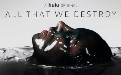 Into The Dark: All That We Destroy (3/5) – Hulu Review