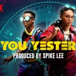 See You Yesterday (4/5) [Netflix]