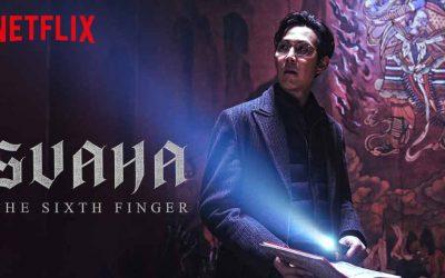Svaha: The Sixth Finger (4/5) [Netflix]
