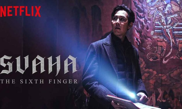 Svaha: The Sixth Finger (4/5) – Netflix Movie Review