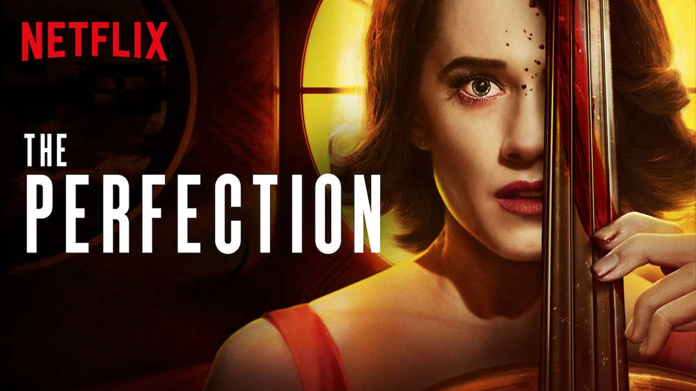 The Perfection (5/5) [Netflix]