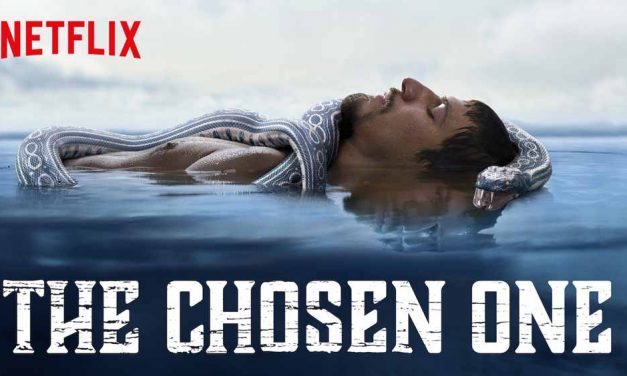 The Chosen One: Season 1 – Netflix Series Review