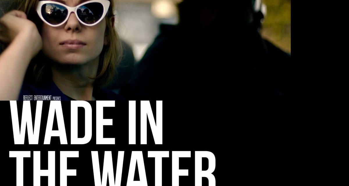 Wade in the Water (4/5)