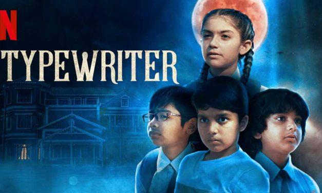 Typewriter – Season 1 (3/5) [Netflix]
