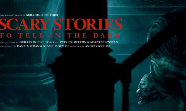 Scary Stories to Tell in the Dark (4/5) – Movie Review