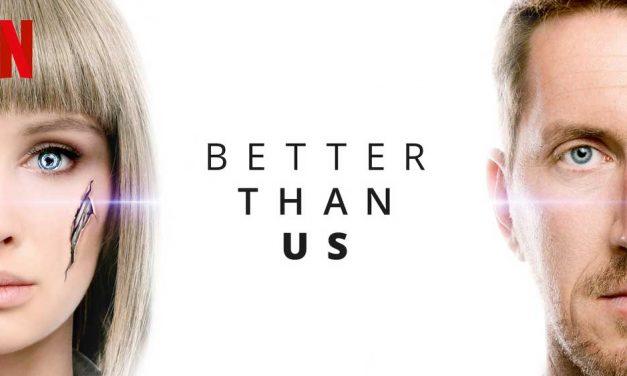 Better Than Us: Season 1 [Netflix]