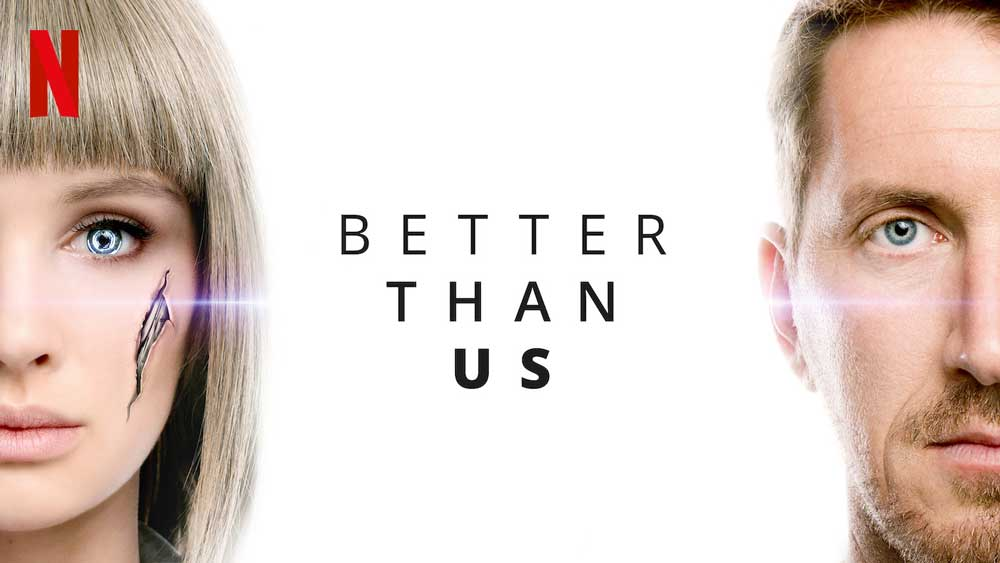 Better Than Us: Season 1 – Netflix Series Review