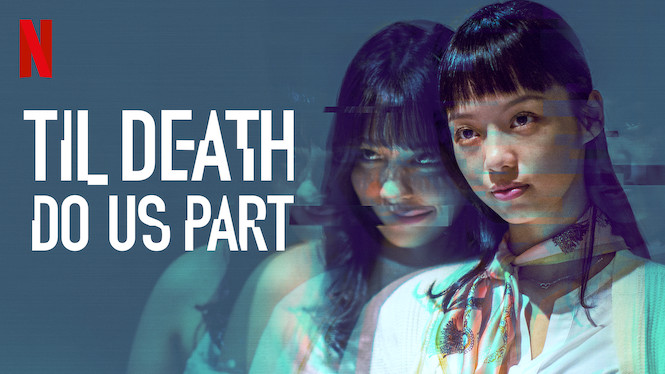 Til Death Do Us Part: Season 1 [Netflix] (4/5)
