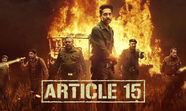 Article 15 (4/5) – Netflix Movie Review