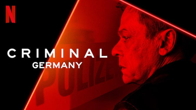 Criminal: Germany – Review | Netflix Series | Heaven of Horror
