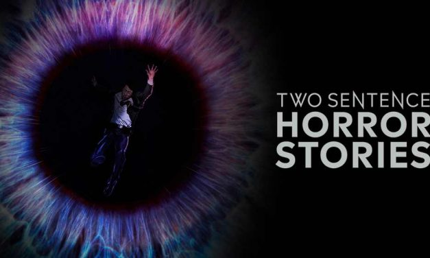 Two Sentence Horror Stories (4/5) [Netflix]