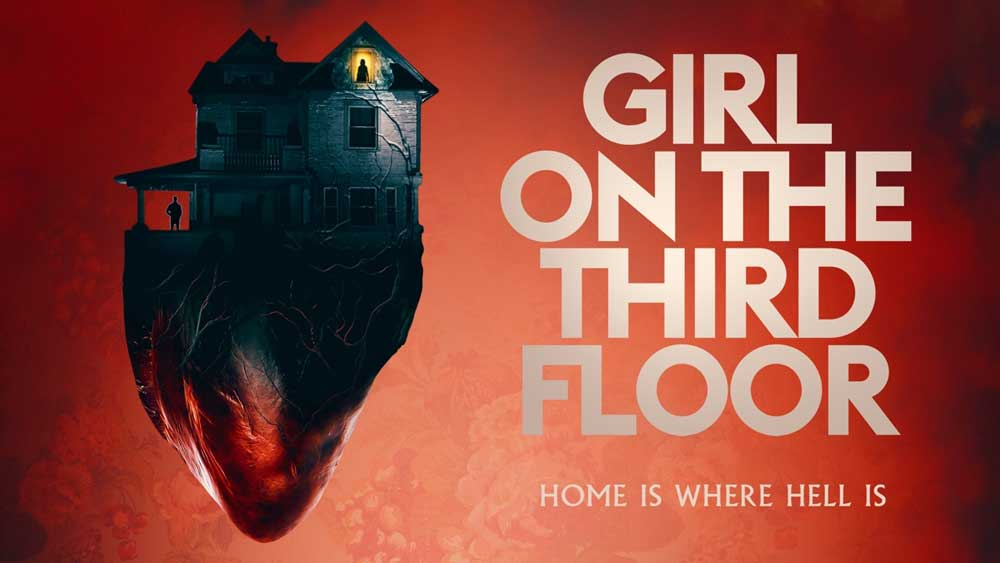 Girl on the Third Floor (2019) – Review