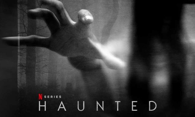 Haunted: Season 2 (4/5) – Netflix Series Review