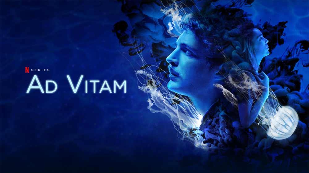 Ad Vitam: Season 1 – Netflix Review