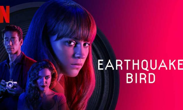 Earthquake Bird (3/5) – Netflix Movie Review