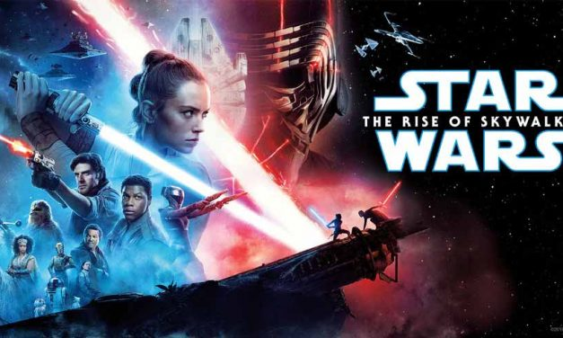 Star Wars: The Rise of Skywalker (4/5) – Movie Review
