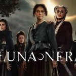 Luna Nera: Season 1 – Netflix Series Review