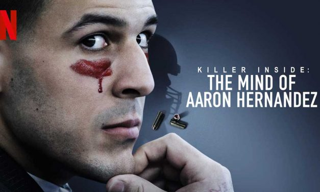 Killer Inside: The Mind of Aaron Hernandez – Netflix Docu Review
