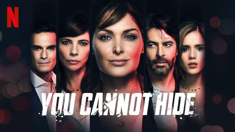 You Cannot Hide: Season 1 – Netflix Series Review