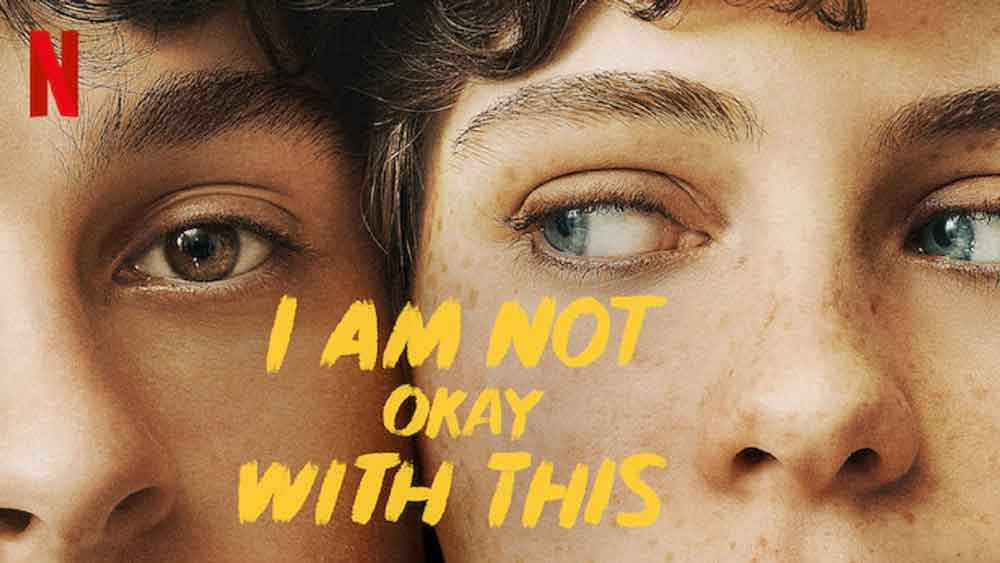 I Am Not Okay With This: Season 1 – Netflix Review (5/5)