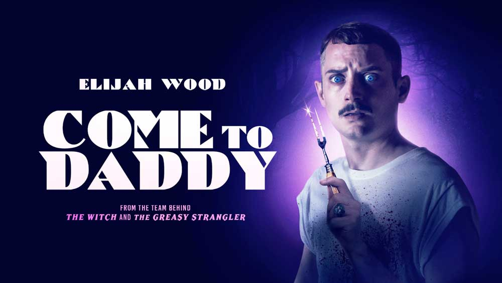 Come to Daddy – Movie Review (4/5)