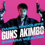 Guns Akimbo – Movie Review (3/5)