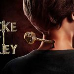 Locke & Key: Season 1 – Netflix Series Review