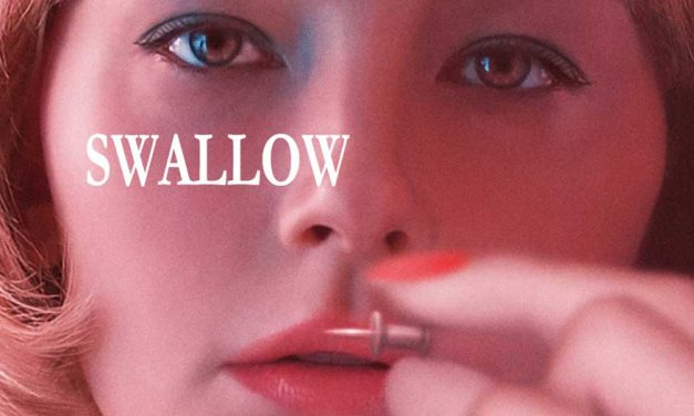 Swallow – Movie Review (4/5)