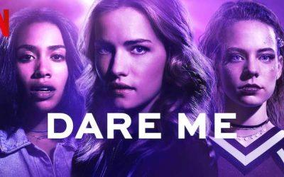 Dare Me: Season 1 – Netflix Review